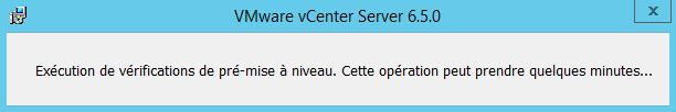 VMware : upgrade vCenter 6.0 vers 6.5