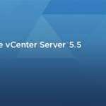 VMware : Installer vCenter Server 5.5 sous Windows Server